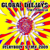 Play & Download Everybody´s free (2009 Rework) - Taken from Superstar Recordings by Global Deejays | Napster