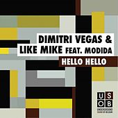 Play & Download Hello hello by Dimitri Vegas & Like Mike | Napster
