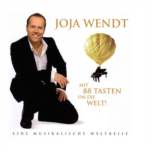 Play & Download Mit 88 Tasten um die Welt by Joja Wendt | Napster
