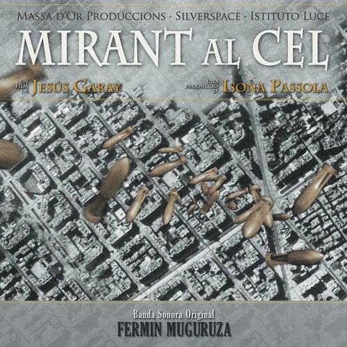 Mirant Al Cel by Fermin Muguruza