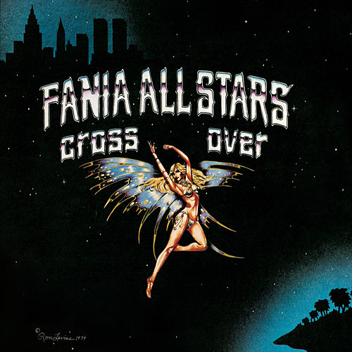Cross Over by Fania All-Stars