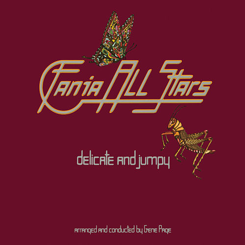 Play & Download Delicate & Jumpy by Fania All-Stars | Napster