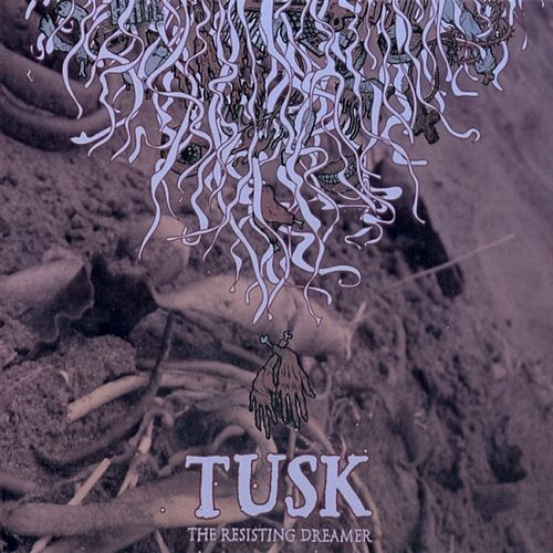 Play & Download The Resisting Dreamer by Tusk | Napster