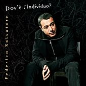 Play & Download Dov'è l'individuo? by Federico Salvatore | Napster