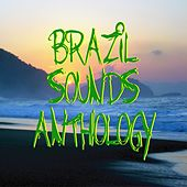 Play & Download Brazil sounds anthology by Various Artists | Napster