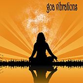 Play & Download Goa vibrations by Various Artists | Napster