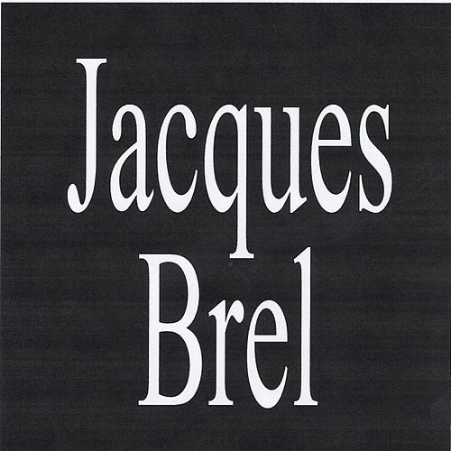 Play & Download Jacques brel by Jacques Brel | Napster