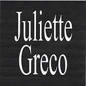 Play & Download Juliette gréco by Juliette Greco | Napster