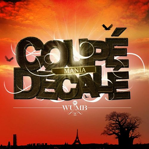 Play & Download Coupé Décalé Mania by Various Artists | Napster