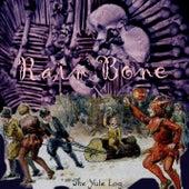 The Yule Log by Rain Bone
