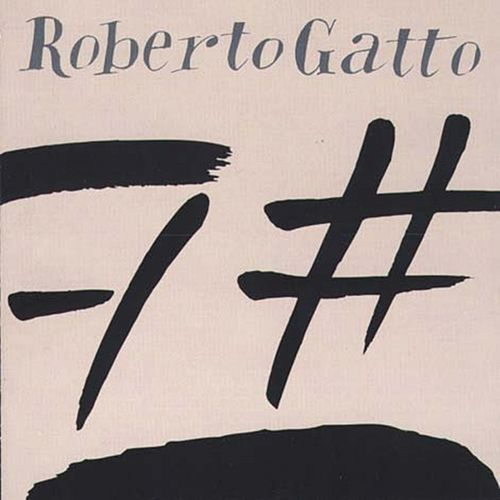 Play & Download 7 by Roberto Gatto | Napster