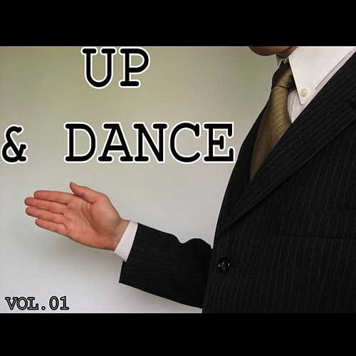 Play & Download Up & Dance Vol.01 by Various Artists | Napster