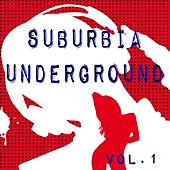 Suburbia Underground Vol.1 by Various Artists