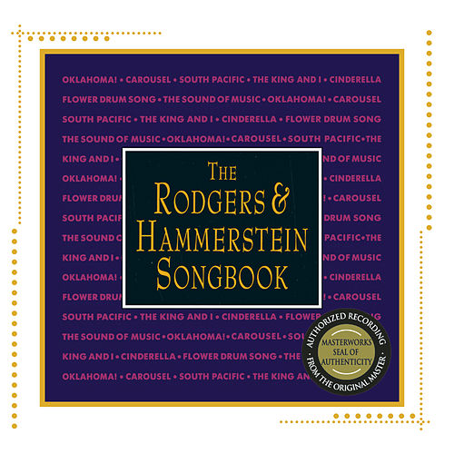 Play & Download The Rodgers & Hammerstein Songbook Compilation by Various Artists | Napster