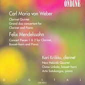 Weber: Clarinet Quintet; Grand duo concertante; Mendelssohn: Concert Pieces Nos. 1 & 2 by Kari Kriikku