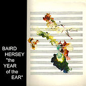 Play & Download The Year of the Ear by Baird Hersey | Napster