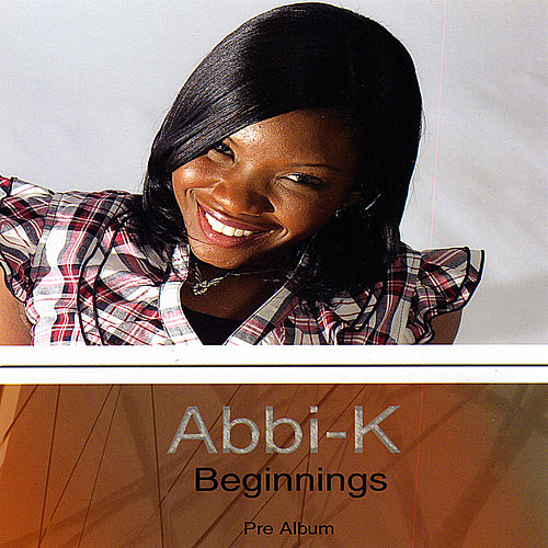 Play & Download Beginnings by Abbi-K | Napster