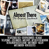 Almost There: the Original Soundtrack by Various Artists