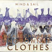 We Are Children In Grown Up Clothes by Wind (Classic Rock)