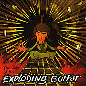 The Way of the Exploding Guitar by Mr. Fastfinger
