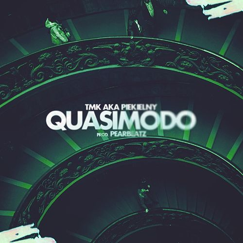 Quasimodo by TMK