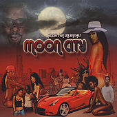 Play & Download Moon City by Various Artists | Napster
