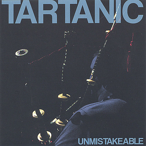 Play & Download Unmistakeable by Tartanic | Napster