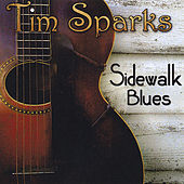 Play & Download Sidewalk Blues by Tim Sparks | Napster