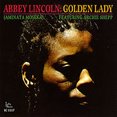 Play & Download Abbey Lincoln: Golden Lady by Abbey Lincoln | Napster