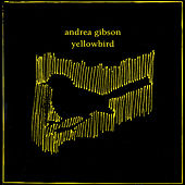 Play & Download Yellowbird by Andrea Gibson | Napster