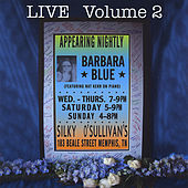 Play & Download Live@ Silky O'sullivan's Ii by Barbara Blue | Napster