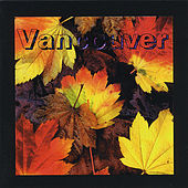 Play & Download Vancouver by Michael Behm | Napster