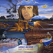 Play & Download Diary of a Dreamer by Michael Behm | Napster