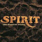 Play & Download The Mercury Years by Spirit | Napster