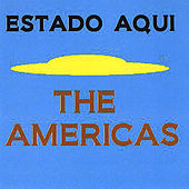 Play & Download Estado Aqui by The Americas | Napster