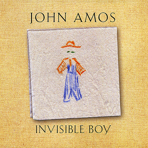 Play & Download Invisible Boy by John Amos | Napster