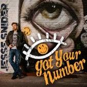 Got Your Number by Jesse Blaze Snider