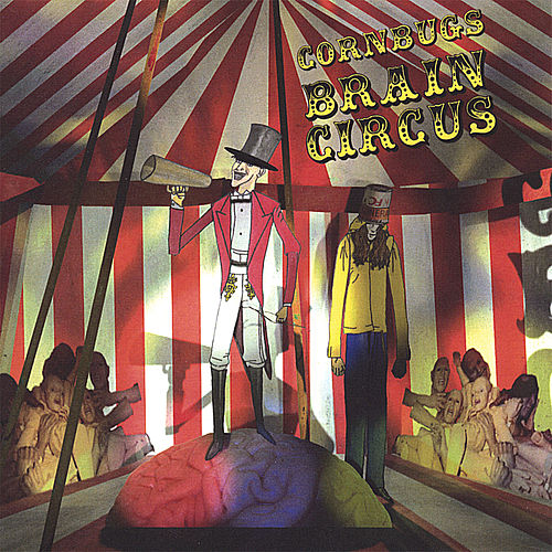 Play & Download Brain Circus by Cornbugs | Napster