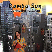 Play & Download Bambu Sun by Corina Bartra | Napster