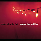 Play & Download Beyond the Last Light by Comes With The Fall | Napster