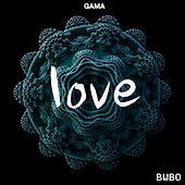 Love by Gama