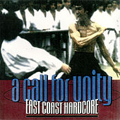 Play & Download A Call For Unity: East Coast Hardcore by Various Artists | Napster