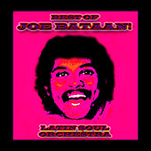 Best Of Joe Bataan! by Joe Bataan