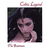Play & Download The Boatman by A Celtic Legend | Napster