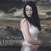 Lyonesse by A Celtic Legend