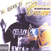 Be About It Mix Tape :By Cel-Low & Bigbaileyent. by Cel-low