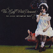 Play & Download The Half-Wit's Descent by The Circus Contraption Band | Napster