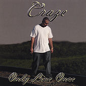 Play & Download Only Live Once by The Craze | Napster