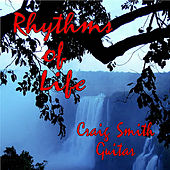Play & Download Rhythms of Life by Craig Smith | Napster