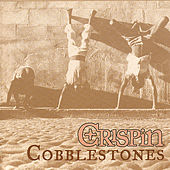 Play & Download Cobblestones by Crispin | Napster